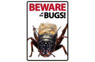 Beware sign: Bugs