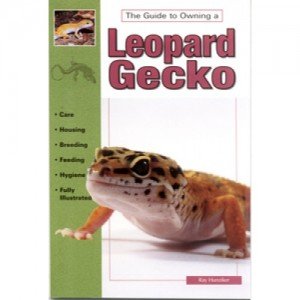 The Guide to Owning a Leopard Gecko af Ray Hunziker